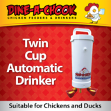 Dine a chook   automatic drinker 2 cups